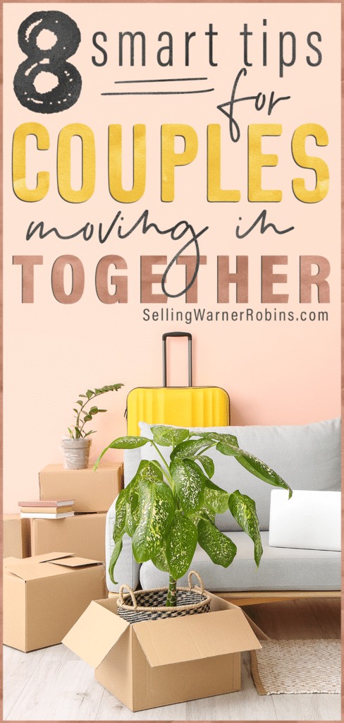 Smart Tips for Couples Moving In Together