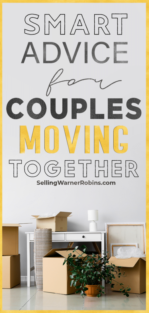 Smart Advice for Couples Moving Together
