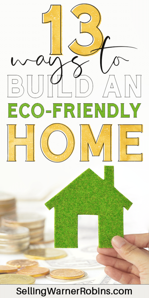 13 Ways to Build an Eco-Friendly Home