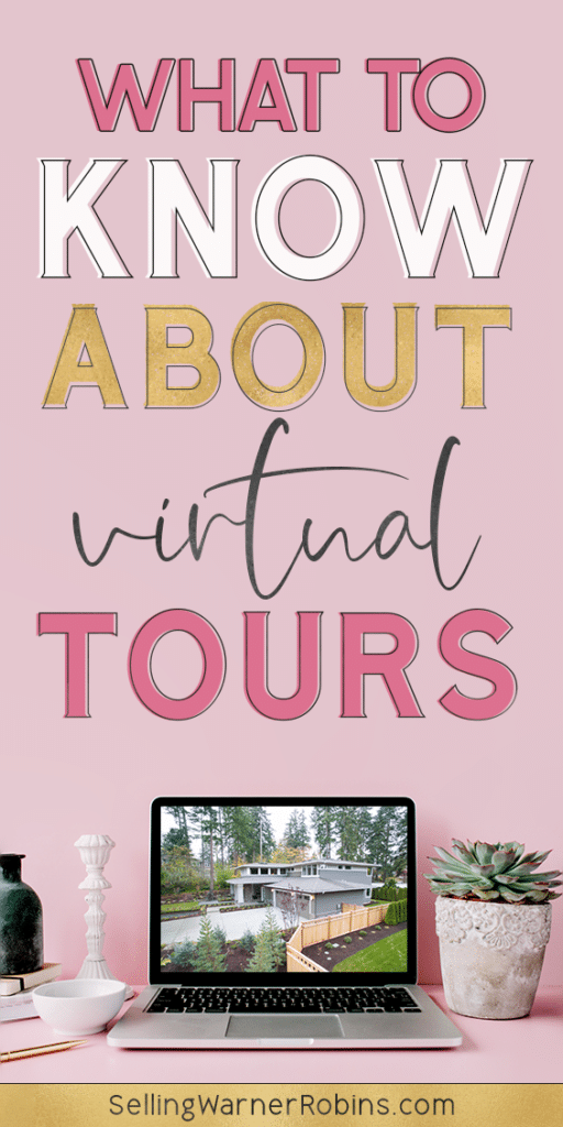What to Know About Virtual Tours