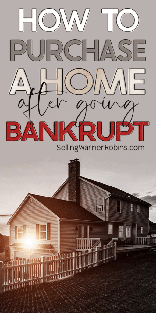 How to Purchase A Home After Going Bankrupt